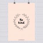 Pôster grátis: be kind!